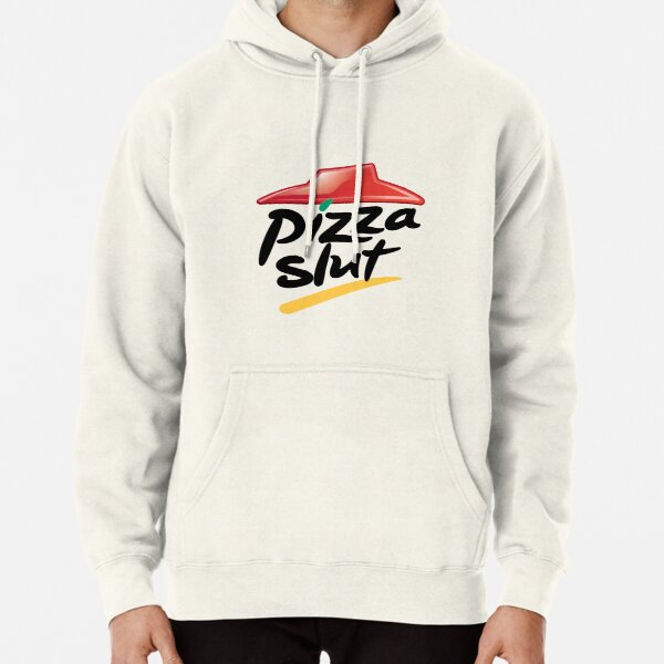 MESS Im A Slut for Pizza Hoodie
