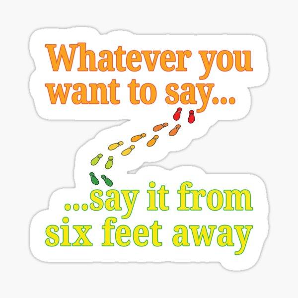 Social Distancing Six Feet. Sticker