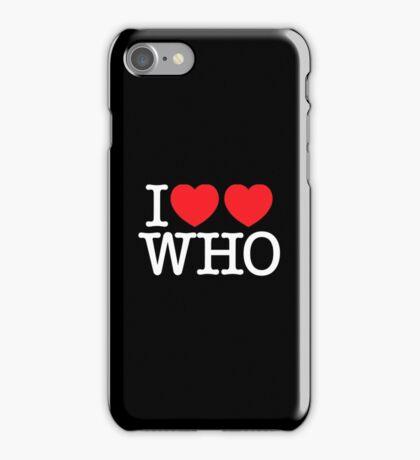 I ♥♥ WHO (dark) iPhone Case/Skin