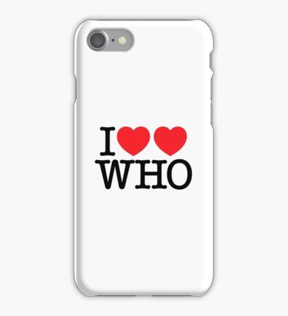 I ♥♥ WHO (light) iPhone Case/Skin