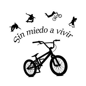Sin miedo a vivir. Bike. by emestyle