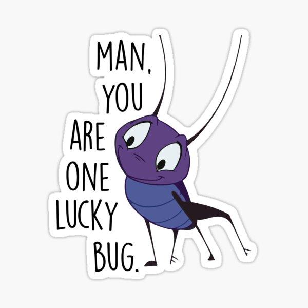 Hombre, eres un insecto afortunado Pegatina