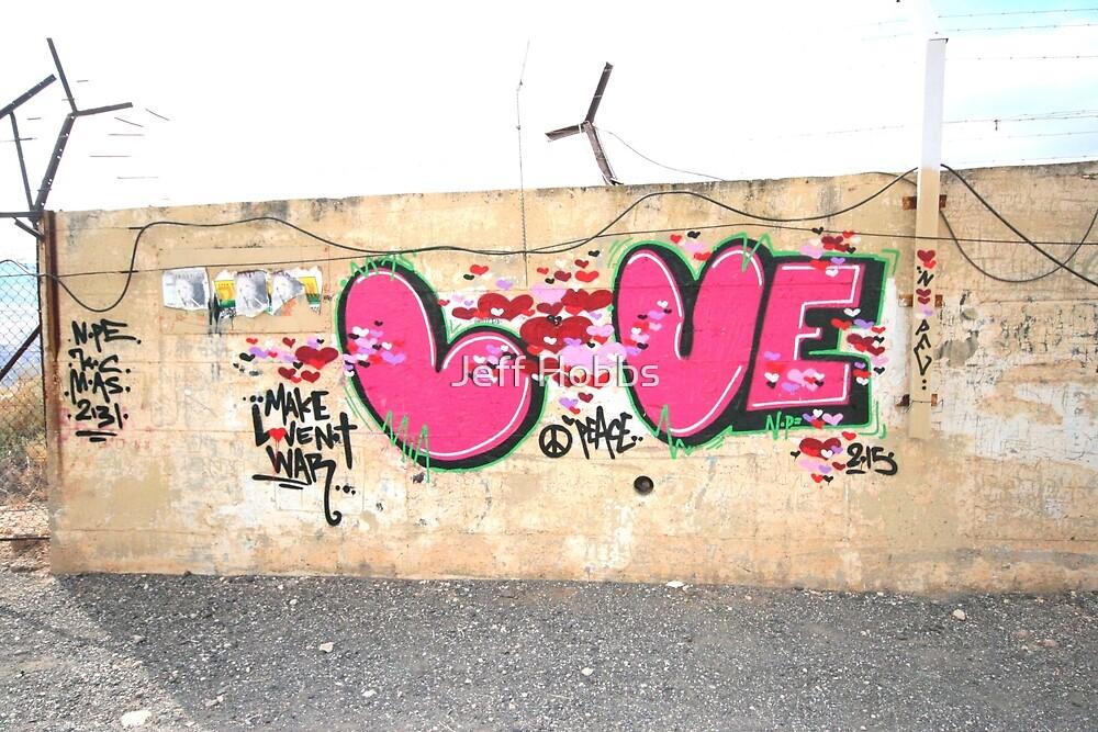 Love - graffiti in Golan Heights by Jeff Hobbs