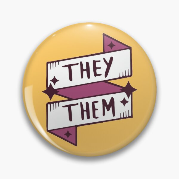 They / Them (Non-binary) Pin