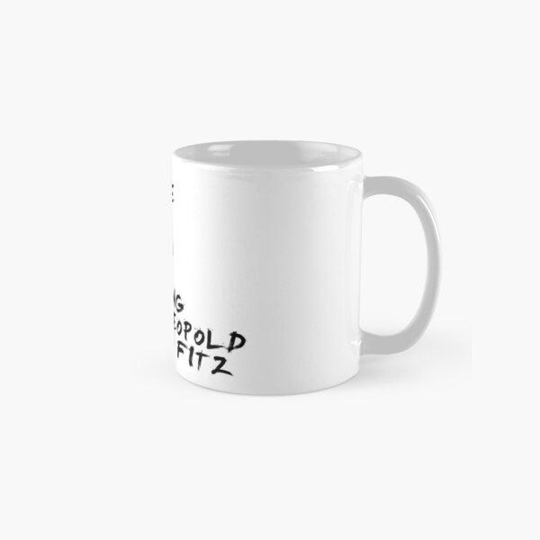 Single, taken, waiting for Leopold James Fitz Classic Mug