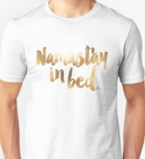 Namastay In Bed Gold & White Unisex T-Shirt