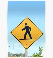Crosswalk Sign Poster