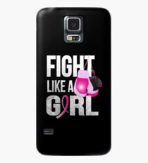 Fight Like A Girl Case/Skin for Samsung Galaxy