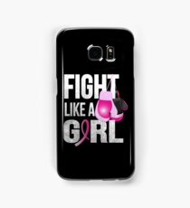 Fight Like A Girl Samsung Galaxy Case/Skin
