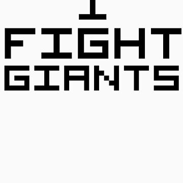 I Fight Giants by NiteOwl