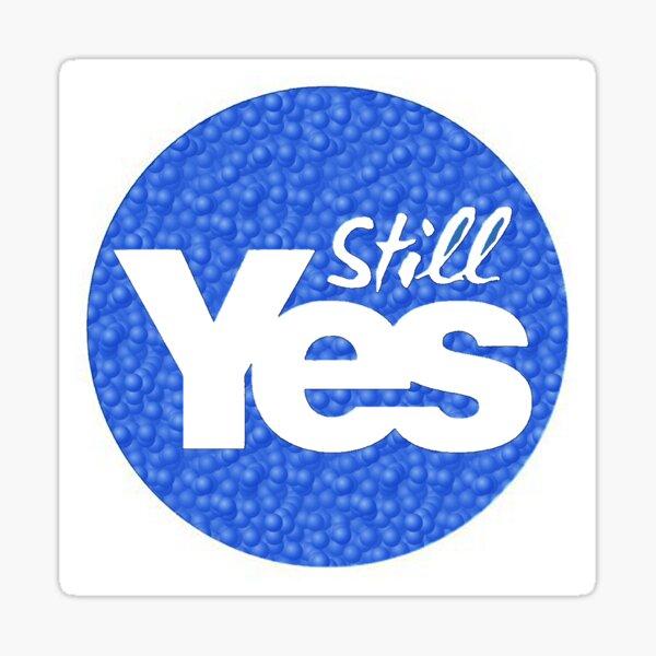 Still Yes Sticker