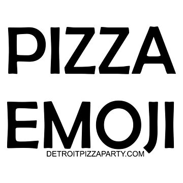 Pizza Emoji by thedpizzaparty