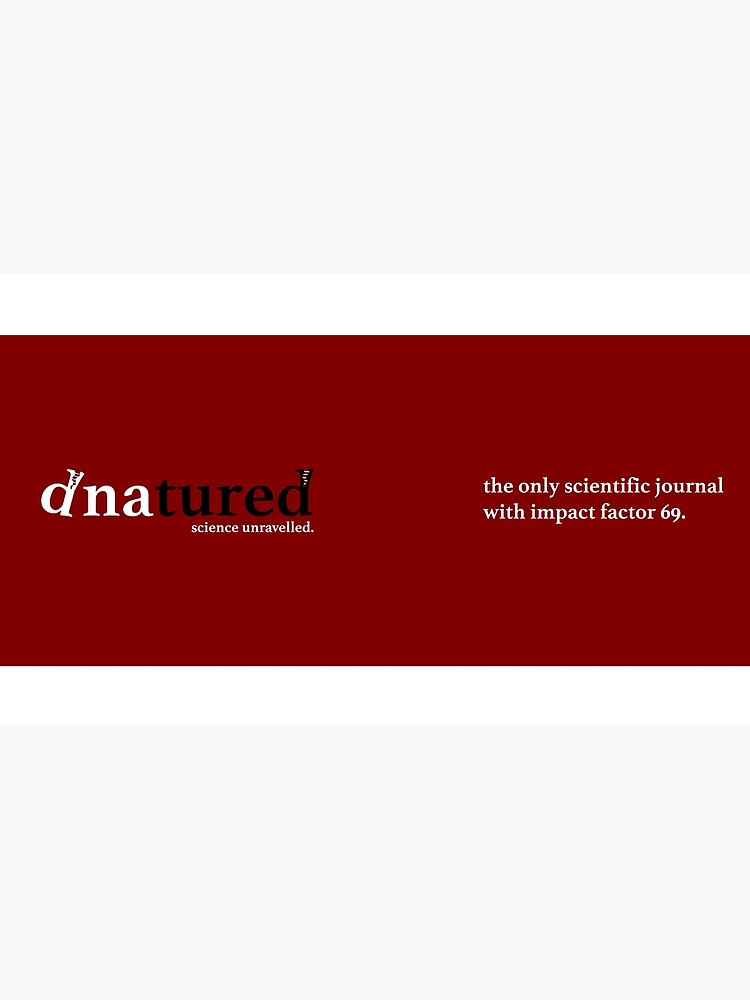 DNAtured Science Unravelled by DNAtured