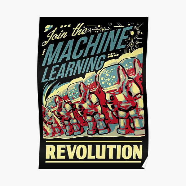 Join The Machine Learning Revolution Poster