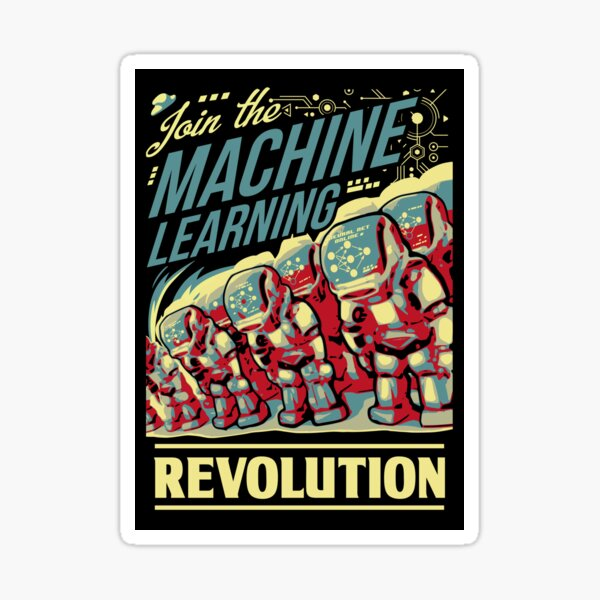 Join The Machine Learning Revolution Sticker