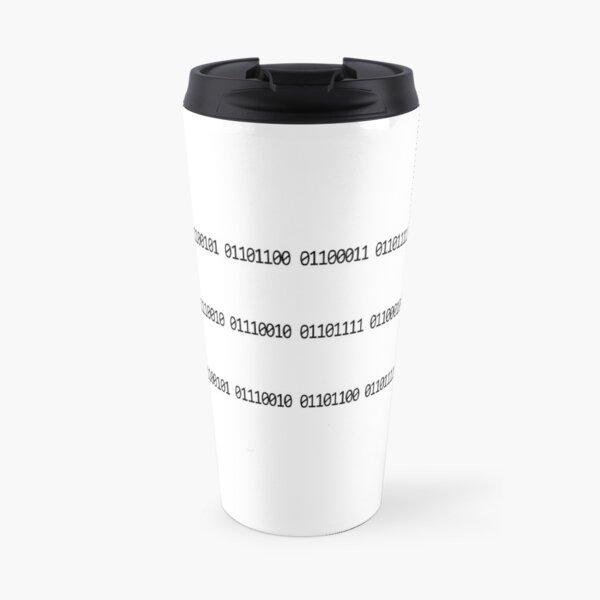 Welcome Robot Overlords, binary code Travel Mug