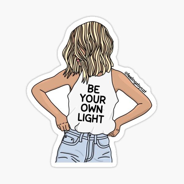 Be Your Own Light Girl Sticker