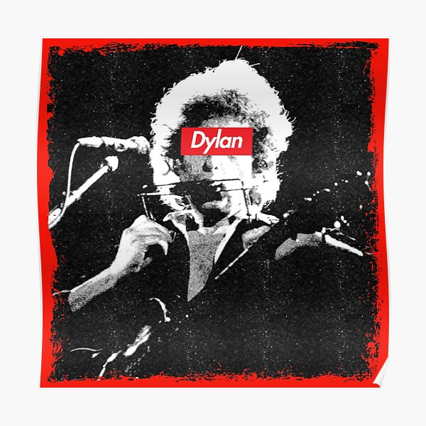 Bob Dylan Supreme Poster