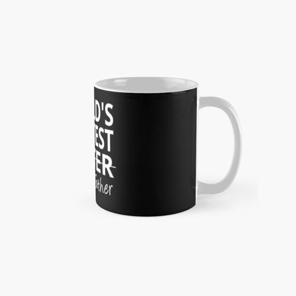 World's Greatest Farter I mean Father Classic Mug