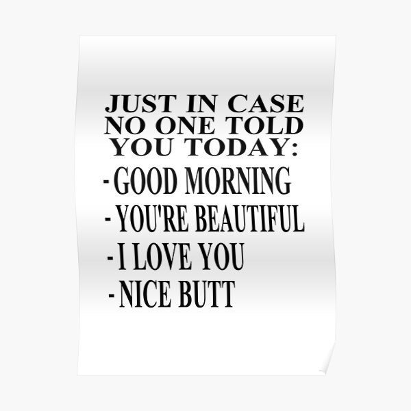 Just In Case No One Told You Today Poster