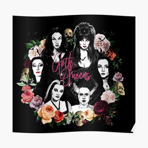 Goth Queens - Elvira, Vampira, Lily, Morticia, Frankenstein Poster