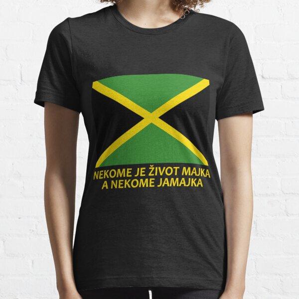 Nekome je život majka, a nekome jamajka Essential T-Shirt