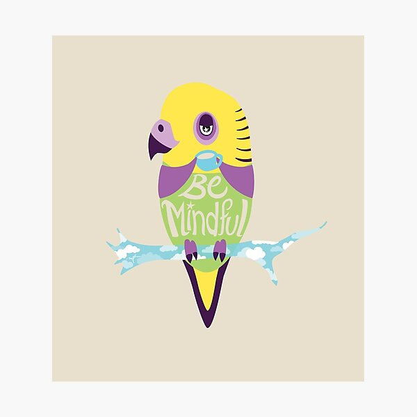 Be Mindful Photographic Print