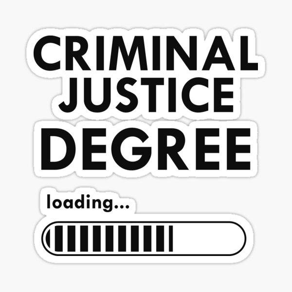 Criminal Justice Degree Loading... Sticker