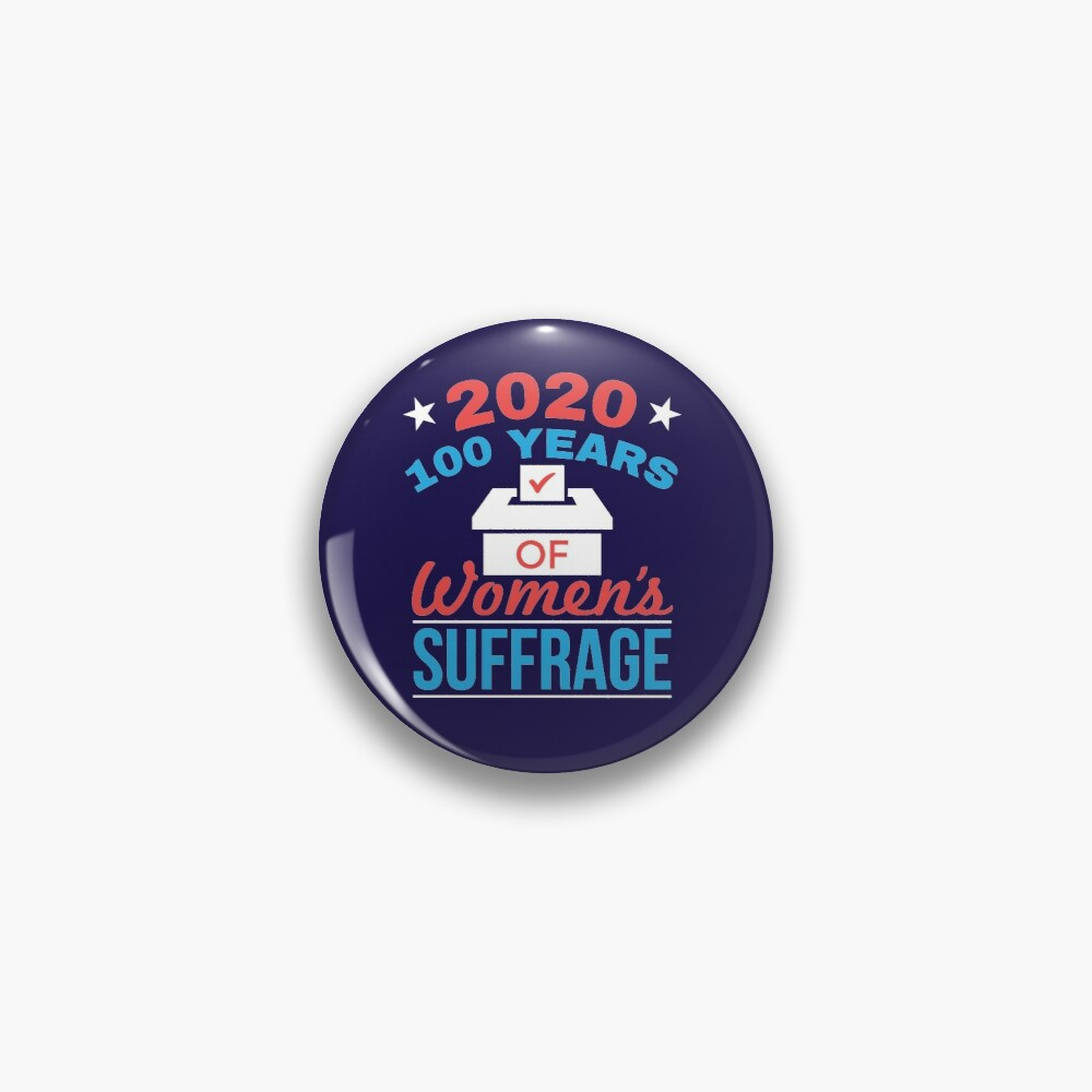 2020 100 Years Women's Suffrage Pin
