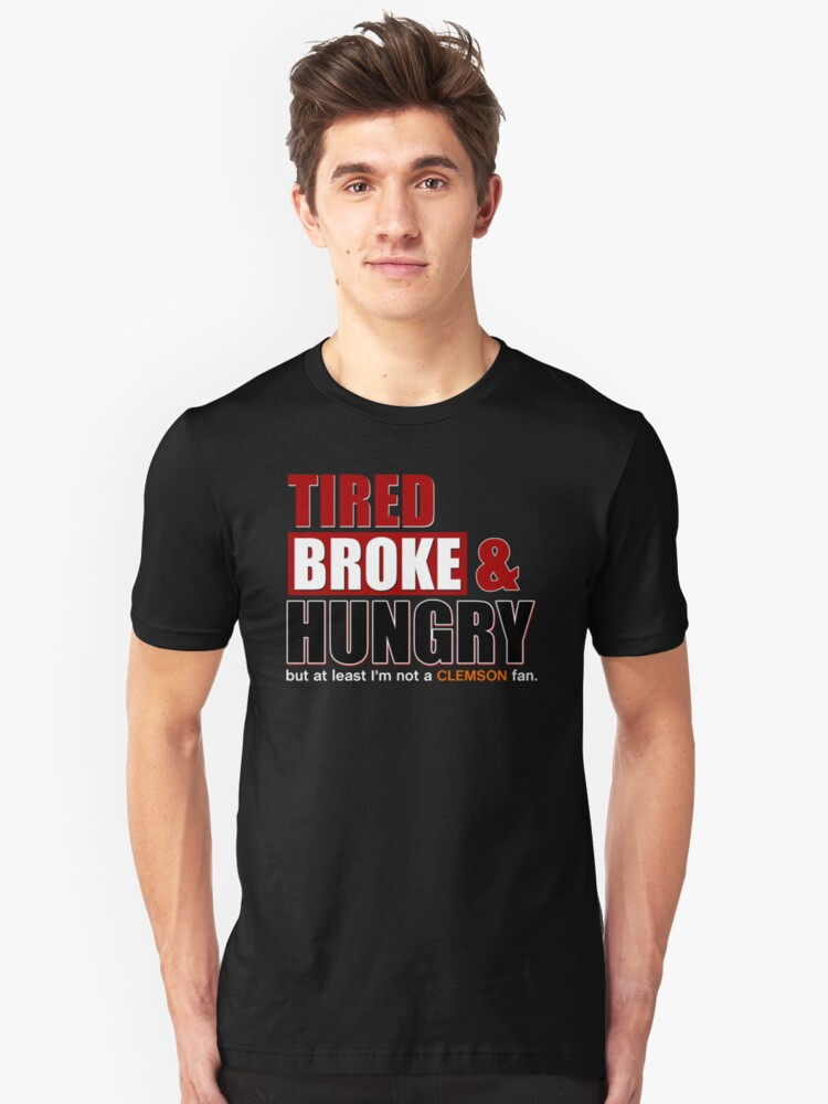 Tired Broke & Hungry - Gamecocks Unisex T-Shirt Front