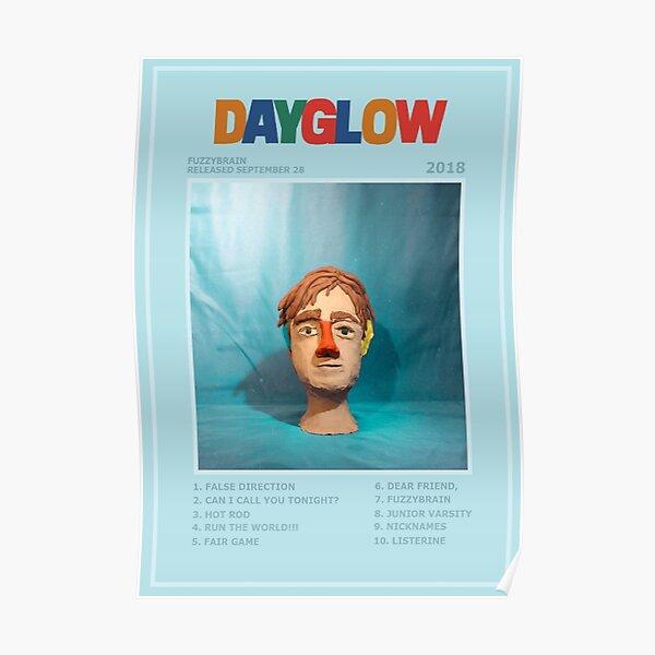 Dayglow fuzzybrain poster Poster