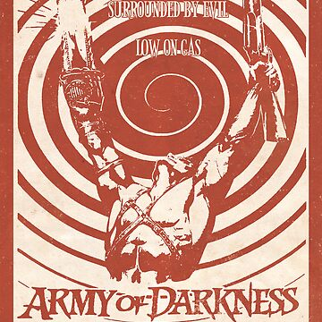 Army of Darkness (1992) Custom Poster by Rusty100
