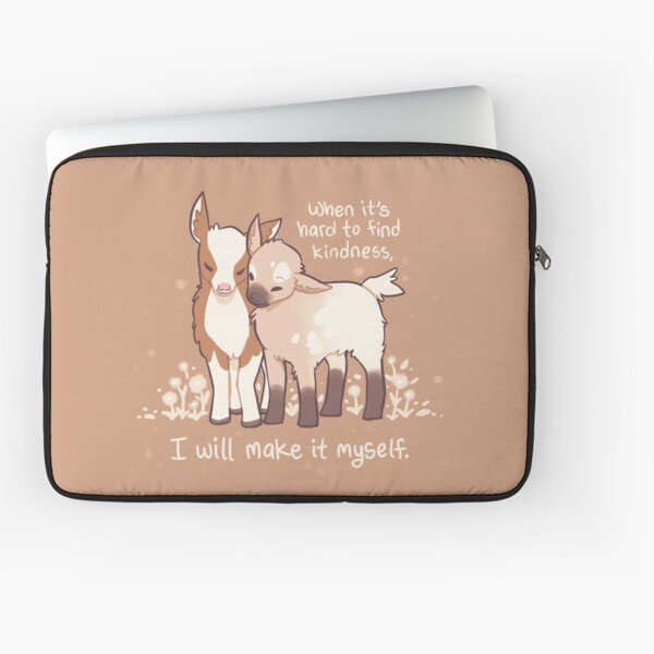 """""""When it's hard to find kindness, I will make it myself"""" Baby Goats Laptop Sleeve"""