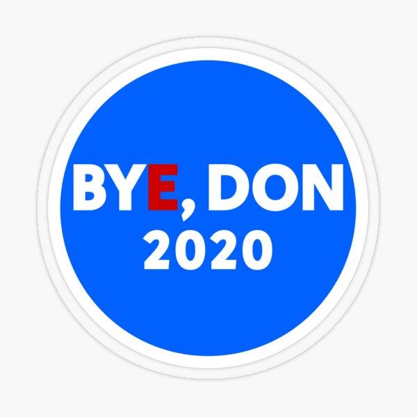 Bye, Don 2020 Transparent Sticker
