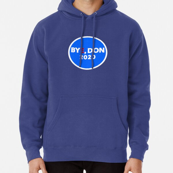 Bye, Don 2020 Pullover Hoodie