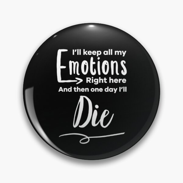 Emotions Right Here Pin
