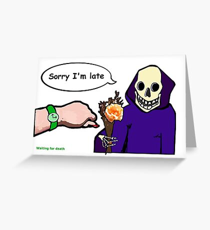 Waiting for Death Greeting Card
