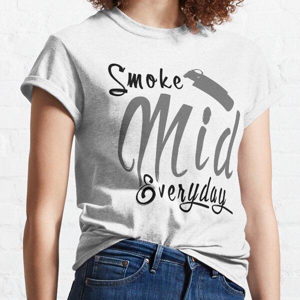 Humo medio todos los días Camiseta clásica