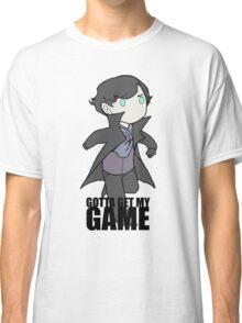 Gotta Get My GAME Classic T-Shirt