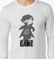 Gotta Get My GAME Long Sleeve T-Shirt
