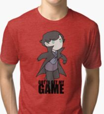 Gotta Get My GAME Tri-blend T-Shirt