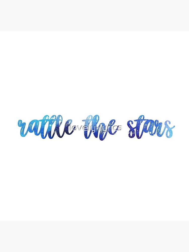 rattle the stars by lovely-lyrics