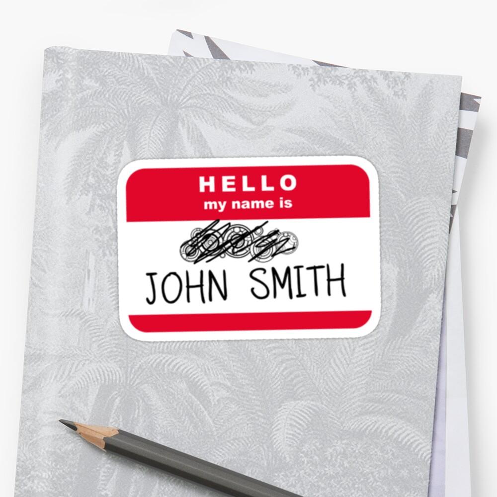 Hello my name is John Smith by ofthebaltic