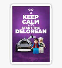 Keep Calm and start the delorean Sticker