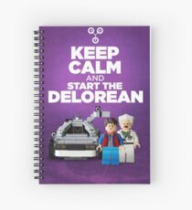 Keep Calm and start the delorean Spiral Notebook