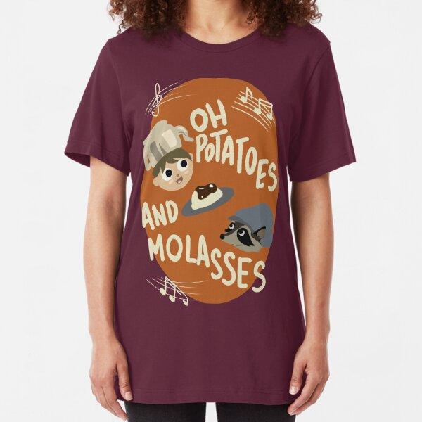 Oh Potatoes and Molasses Slim Fit T-Shirt