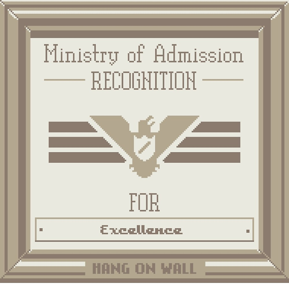 Papers Please Admission by gungable