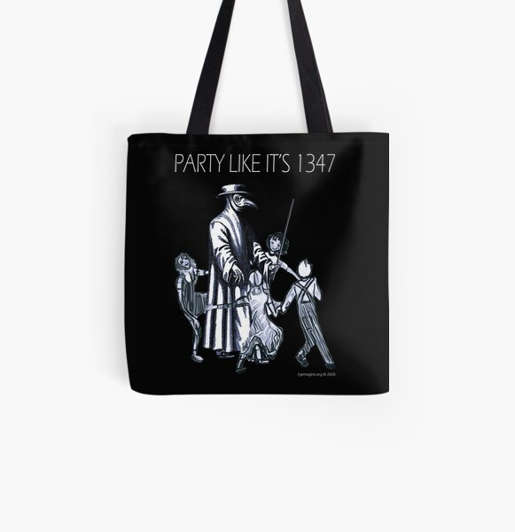 Party Like It's 1347 Again All Over Print Tote Bag
