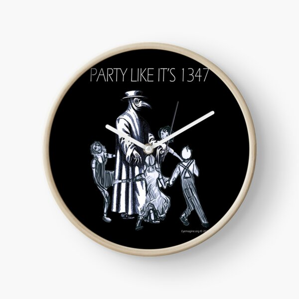 Party Like It's 1347 Again Clock