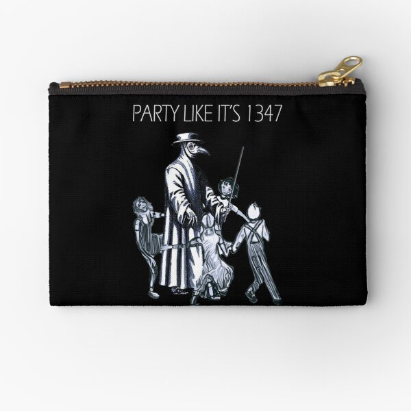 Party Like It's 1347 Again Zipper Pouch
